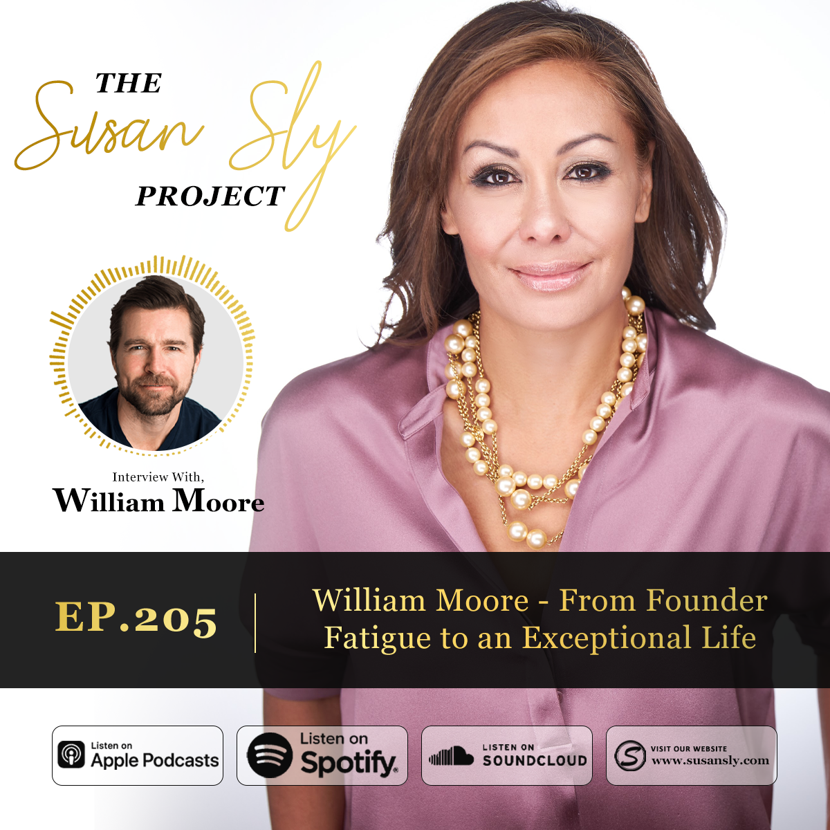 205. William Moore – From Founder Fatigue to an Exceptional Life