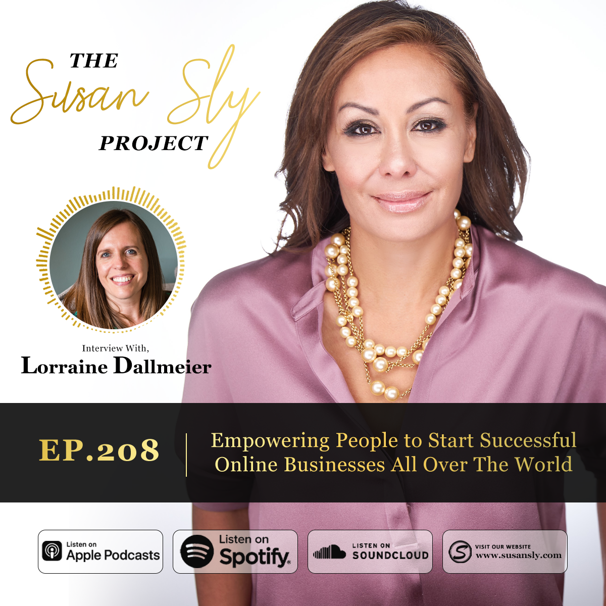 208. Empowering People to Start Successful Online Businesses All Over The World – Interview With Lorraine Dallmeier