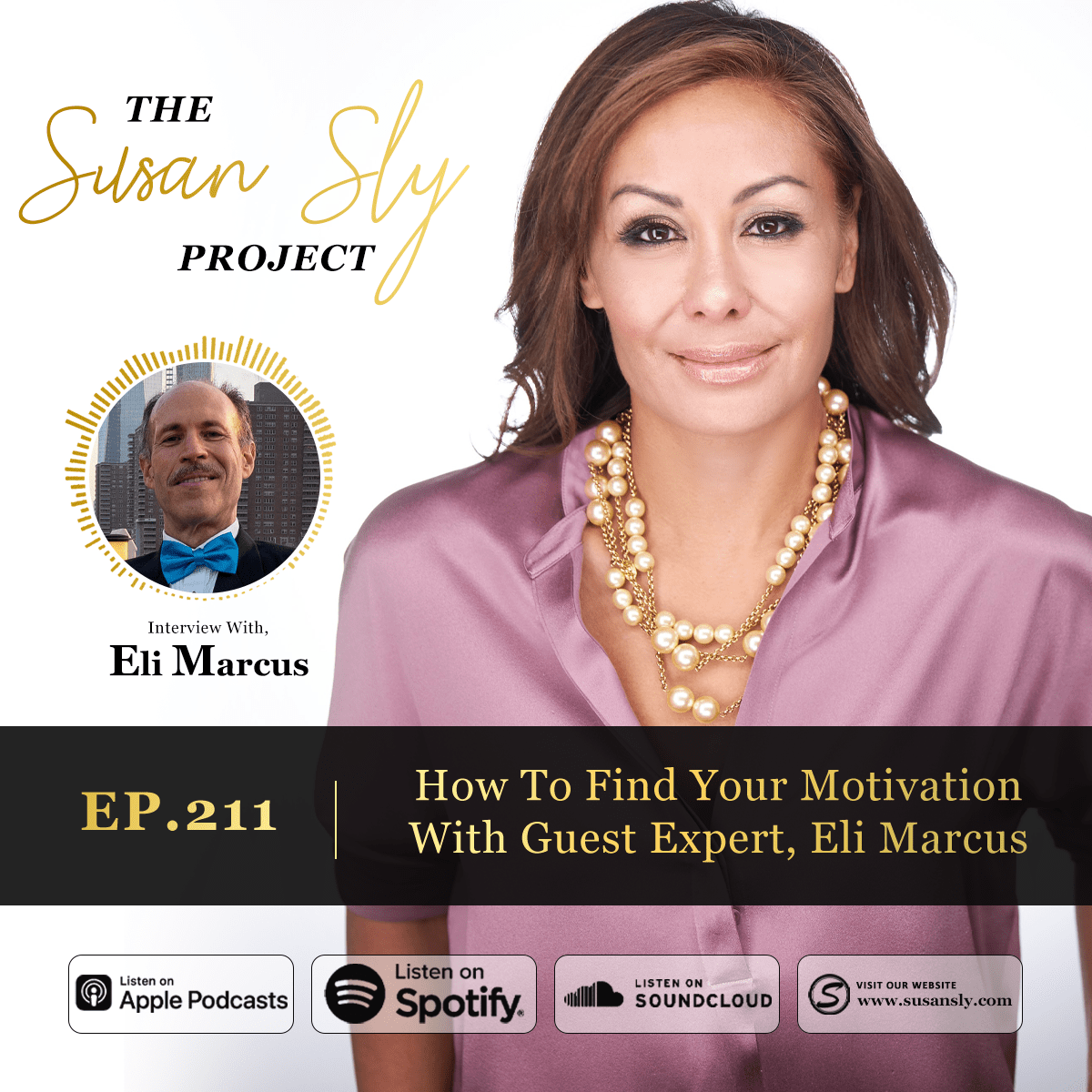 211. How To Find Your Motivation With Guest Expert, Eli Marcus