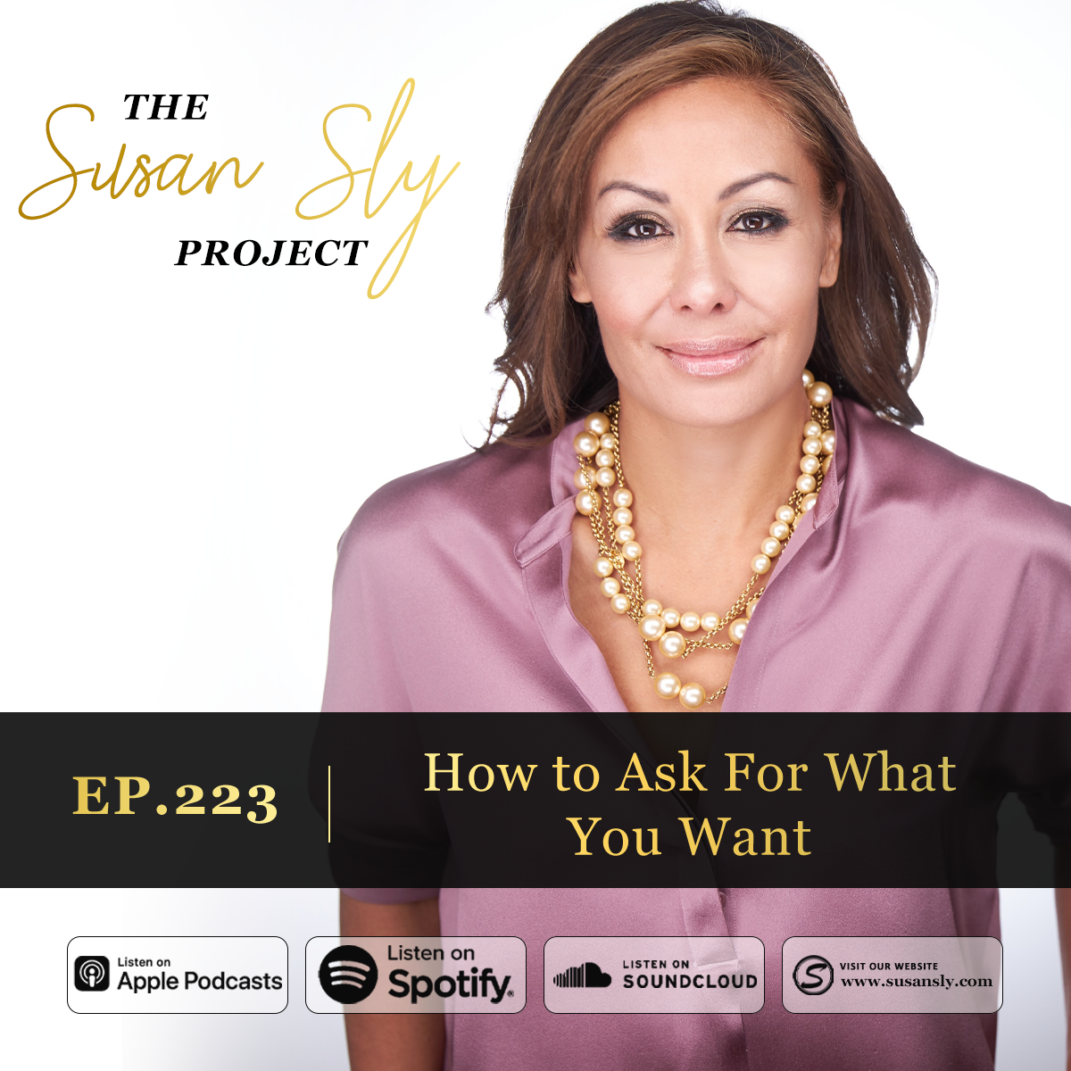 223.  How To Ask For What You Want – Learn The Secrets to Becoming a Master Asker